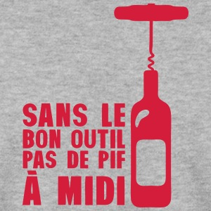 sans bon outil pas pif vin midi alcool Sweat-shirts - Sweat-shirt Homme
