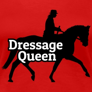 Dressage Queen T-Shirts - Frauen Premium T-Shirt