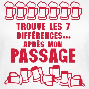 7 difference apres mon passage biere Tee shirts - T-shirt Femme