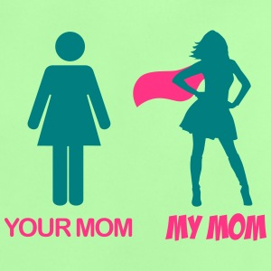 Your Mom - My Mom T-Shirts - Baby T-Shirt