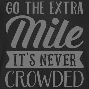 Go The Extra Mile - It's Never Crowded T-Shirts - Men's V-Neck T-Shirt