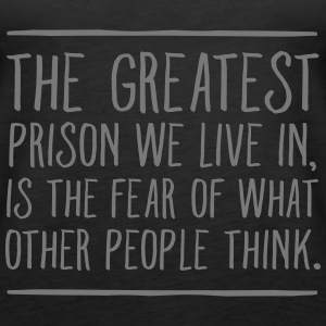 The Greatest Prison We Live In... Tops - Camiseta de tirantes premium mujer
