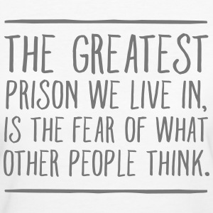 The Greatest Prison We Live In... T-Shirts - Women's Organic T-shirt
