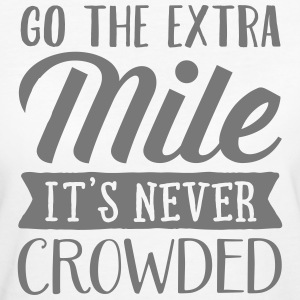 Go The Extra Mile - It's Never Crowded T-shirts - Organic damer