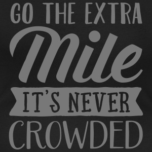 Go The Extra Mile - It's Never Crowded T-shirts - Vrouwen T-shirt met U-hals