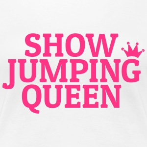 Show jumping queen T-Shirts - Women's Premium T-Shirt