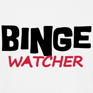 Binge Watcher T-Shirts - Men's T-Shirt