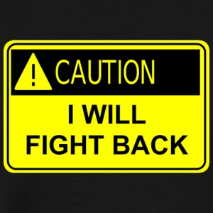 Fight Back T-Shirts - Men's Premium T-Shirt
