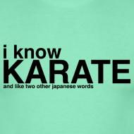 Ontwerp ~ T-shirt I know Karate