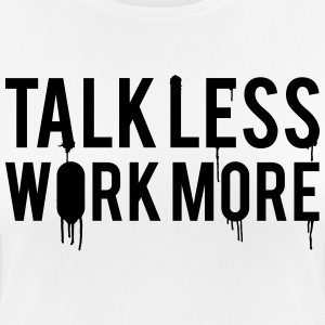 Talk Less Work More Sports wear - Women's Breathable T-Shirt