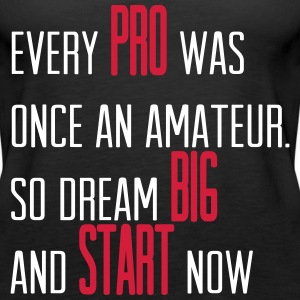 Dream Big Start Now - B/R Tops - Women's Premium Tank Top