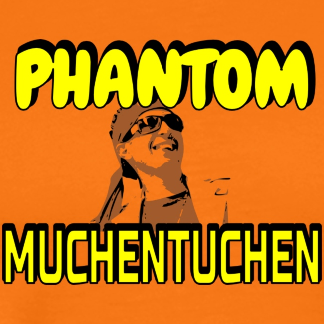 Phantom Muchentuchen Men