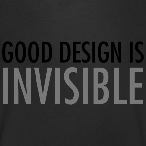 Good Design Is Invisible Magliette - Maglietta da uomo con scollo a V