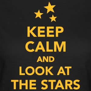 Keep calm and look at the stars T-Shirts - Frauen T-Shirt