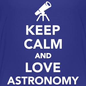 Keep calm and love astronomy T-Shirts - Kinder Premium T-Shirt