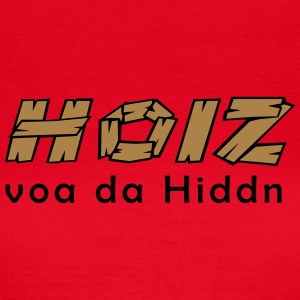 Hoiz voa da hiddn, 2fb T-Shirts - Frauen T-Shirt