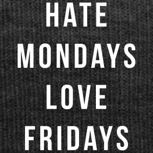 Hate Mondays, Love Fridays Gorras y gorros - Gorro de invierno