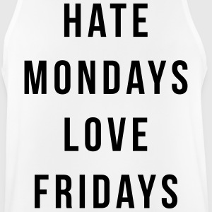 Hate Mondays, Love Fridays Ropa deportiva - Camiseta sin mangas hombre transpirable