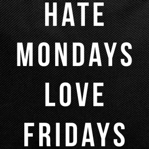 Hate Mondays, Love Fridays Bags & Backpacks - Backpack