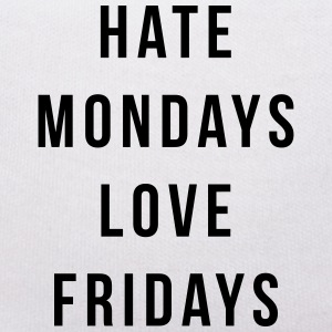Hate Mondays, Love Fridays Teddy Bear Toys - Teddy Bear