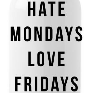 Hate Mondays, Love Fridays Mugs & Drinkware - Water Bottle
