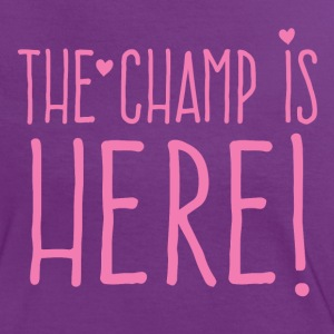 the champ is here! in cute girly T-Shirts - Women's Ringer T-Shirt