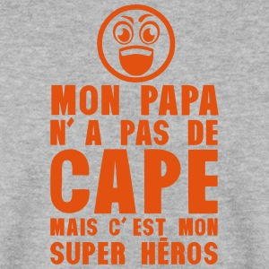 papa pas cape mais mon super heros Sweat-shirts - Sweat-shirt Homme