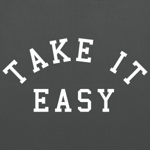 Take It Easy Sacs et sacs à dos - Tote Bag
