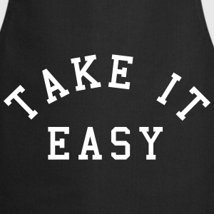 Take It Easy  Aprons - Cooking Apron