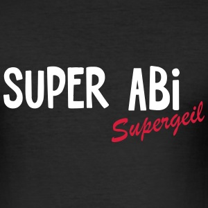 ABI Shirt Supergeil - Männer Slim Fit T-Shirt