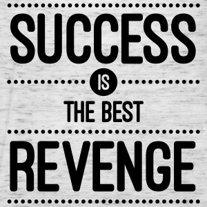 Success Is The Best Revenge  Tops - Women's Tank Top by Bella