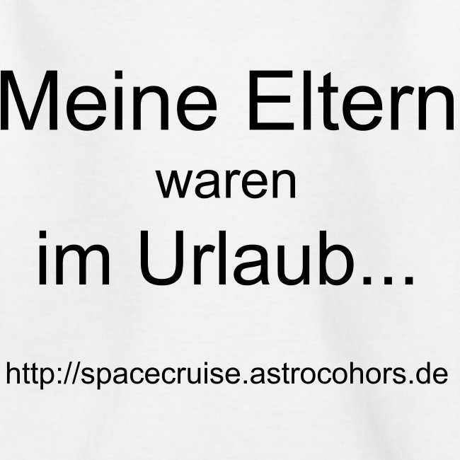 SPACE CRUISE Urlaubssouvenir-Shirt