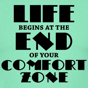 Life begins at the end of your comfort zone T-shirts - T-shirt herr