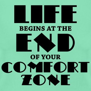 Life begins at the end of your comfort zone T-Shirts - Frauen T-Shirt