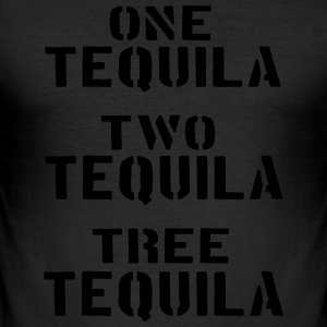 one two tree.... TEQUILA - Männer Slim Fit T-Shirt