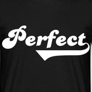 Perfect T-Shirts - Men's T-Shirt