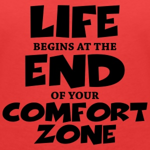 Life begins at the end of your comfort zone T-Shirts - Frauen T-Shirt mit V-Ausschnitt