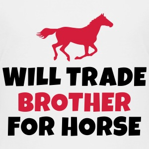 Will trade brother for horse Shirts - Kinderen Premium T-shirt