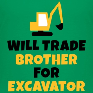 Will trade brother for excavator T-Shirts - Kinder Premium T-Shirt