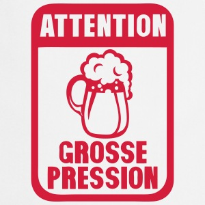 attention grosse pression biere humour Tabliers - Tablier de cuisine