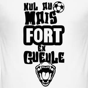 nul football fort gueule ouverte humour Tee shirts - Tee shirt près du corps Homme