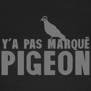 y a pas marque pigeon Tee shirts - T-shirt Femme