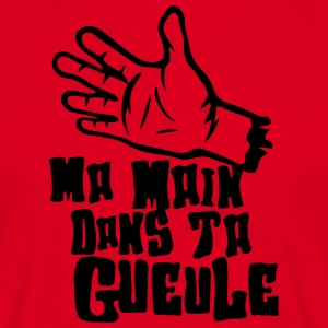 ma main dans ta gueule doigt insulte Tee shirts - T-shirt Homme