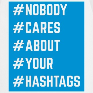 Nobody Cares About Your Hashtags   Aprons - Cooking Apron