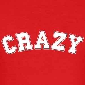 crazy college  T-Shirts - Men's Slim Fit T-Shirt