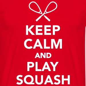Keep calm and play Squash T-Shirts - Männer T-Shirt