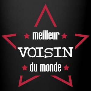 Voisin / Voisine / Humour / Drôle / Geek / Rire Mugs & Drinkware - Full Colour Mug