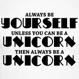 Always be a yourself, unless you can be a unicorn Long sleeve shirts - Men's Long Sleeve Baseball T-Shirt