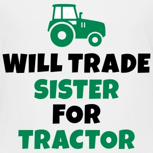 Will trade sister for tractor T-Shirts - Kinder Premium T-Shirt