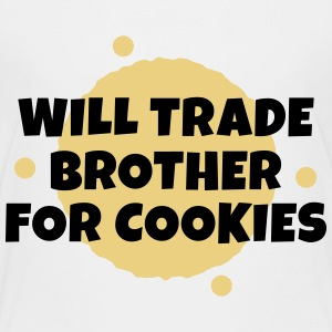 Will trade brother for cookies vil samhandel bror for cookies T-shirts - Børne premium T-shirt